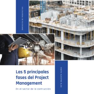 Las 5 principales fases del Project Management